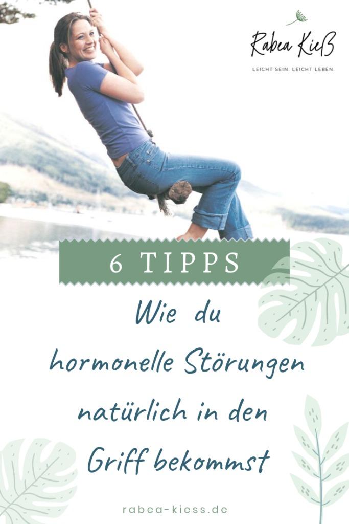 6 Tipps, wie du hormonelle Störungen natürlich in den Griff bekommst